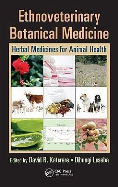 Ethnoveterinary Botanical Medicine: Herbal Medicines for Animal Health - Katerere, David R. / Luseba, Dibungi (Hrsg.)