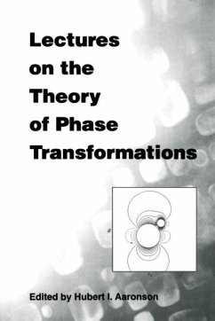 Lectures on the Theory of Phase Transfor - Aaronson