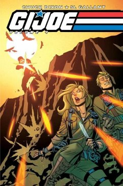 G.I. Joe Volume 4 - Dixon, Chuck Cal, Alex Gallant, S. L.