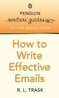 How to Write Effective Emails - Trask, Robert L.