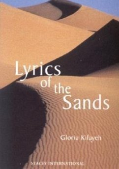 The Lyrics of the Sands - Kifayeh, Gloria D. Kifayeh, Gloria
