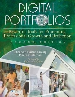 Digital Portfolios: Powerful Tools for Promoting Professional Growth and Reflection - Hartnell-Young, Elizabeth Morriss, Maureen P.