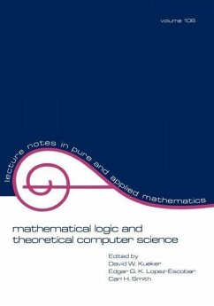 Mathematical Logic and Theoretical Computer Science - Kueker