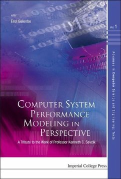 Computer System Performance Modeling in Perspective: A Tribute to the Work of Professor Kenneth C. Sevcik - Gelenbe, Erol (ed.)