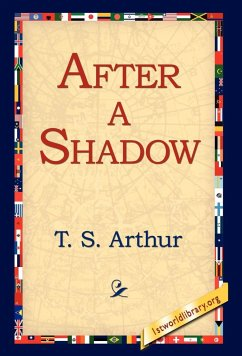 After a Shadow - Arthur, T. S.