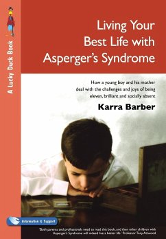 Living Your Best Life with Asperger's Syndrome - Barber, Karra