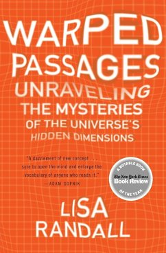 Warped Passages: Unraveling the Mysteries of the Universe´s Hidden Dimensions - Randall, Lisa