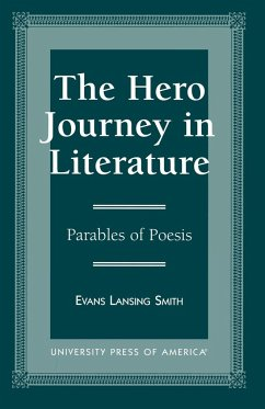 The Hero Journey in Literature - Smith, Evans Lansing