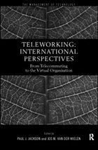 Teleworking: New International Perspectives from Telecommuting to the Virtual Organisation - Herausgeber: Jackson, Paul J. Van Der Wielen, Jos M.