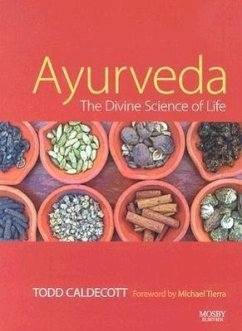 Ayurveda: The Divine Science of Life - Caldecott, Todd