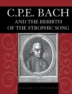 C.P.E. Bach and the Rebirth of the Strophic Song - Youngren, William H.