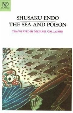 The Sea and Poison - Endo, Shusaku