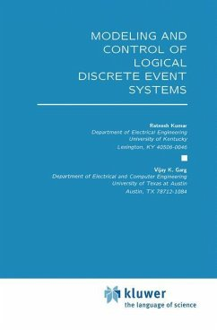 Modeling and Control of Logical Discrete Event Systems - Kumar, Ratnesh Garg, Vijay K.