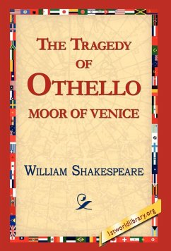 The Tragedy of Othello, Moor of Venice - Shakespeare, William