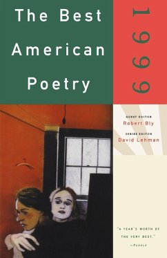 The Best American Poetry - Herausgeber: Bly, Robert Lehman, David