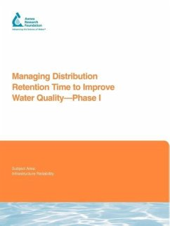Managing Distribution Retention Time to Improve Water Quality - Brandt, Malcolm Clement, Jonathan Powell, James