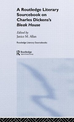 Charles Dickens's Bleak House: A Routledge Study Guide and Sourcebook - Allen, Janice