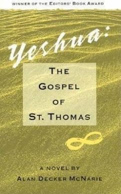 Yeshua: The Gospel of St. Thomas: A Novel - McNarie, Alan Decker