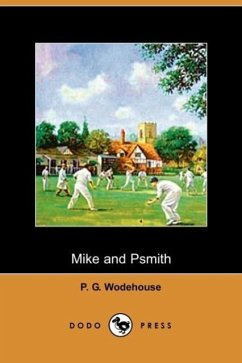 Mike and Psmith - Wodehouse, P. G.