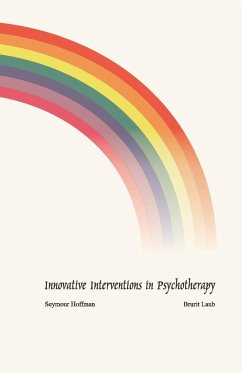 Innovative Interventions in Psychotherapy - Hoffman, Seymour Laub, Brurit