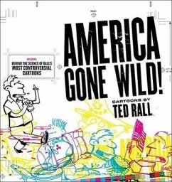 America Gone Wild! - Rall, Ted