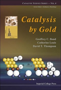 Catalysis by Gold - Bond, Geoffrey C. Louis, Catherine Thompson, David T.