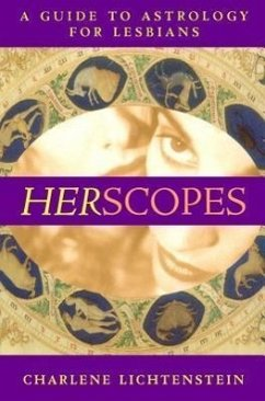 Herscopes: A Guide to Astrology for Lesbians - Lichtenstein, Charlene