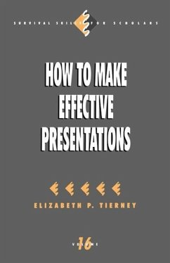 How to Make Effective Presentations - Tierney, Elizabeth P.