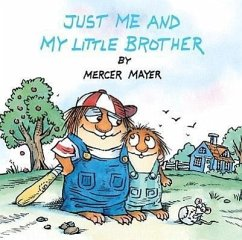 Just Me and My Little Brother: A Book of Parables - Mayer, Mercer