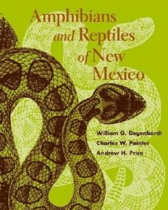 Amphibians and Reptiles of New Mexico - Degenhardt, William G. Painter, Charles W. Price, Andrew H.