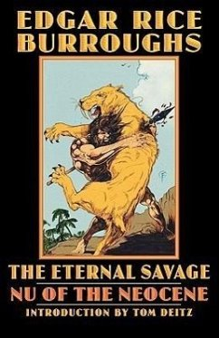 The Eternal Savage: NU of the Neocene - Burroughs, Edgar Rice