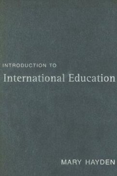 Introduction to International Education: International Schools and Their Communities - Hayden, Mary