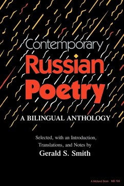 Contemporary Russian Poetry: A Bilingual Anthology - Herausgeber: Smith, Gerald Stanton