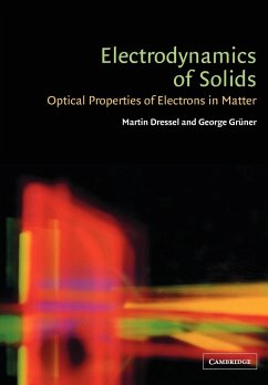 Electrodynamics of Solids: Optical Properties of Electrons in Matter - Dressel, Martin Gruner, George