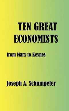 Ten Great Economists - Schumpeter, Joseph Alois