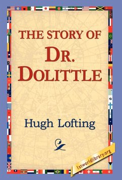 The Story of Doctor Dolittle - Lofting, Hugh