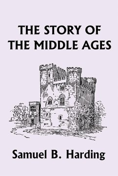 The Story of the Middle Ages - Harding, Samuel Bannister