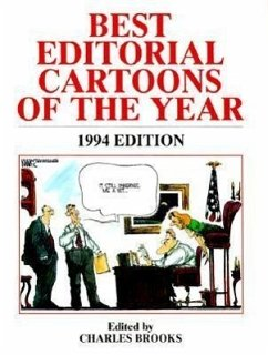 Best Editorial Cartoons 1994 - Herausgeber: Brooks, Charles