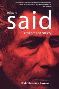 Edward Said: Criticism and Society - Hussein, Abdirahman A.