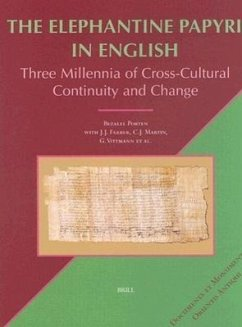 The Elephantine Papyri in English: Three Millennia of Cross-Cultural Continuity and Change - Porten Farber Martin