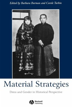 Material Strategies: Dress and Gender in Historial Perspective - Burman Turbin