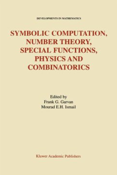 Symbolic Computation, Number Theory, Special Functions, Physics and Combinatorics - Garvan, Frank G. / Ismail, Mourad E.H. (Hgg.)