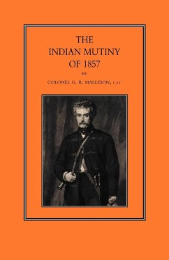Indian Mutiny of 1857 - Malleson, George Bruce Malleson, Col G. B.