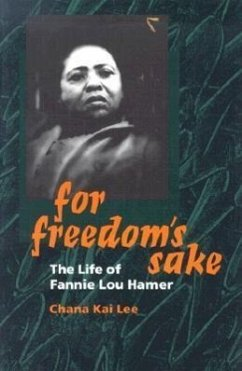 For Freedom's Sake: The Life of Fannie Lou Hamer - Lee, Chana Kai