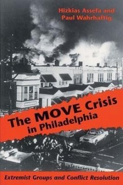 The Move Crisis in Philadelphia: Extremist Groups and Conflict Resolution