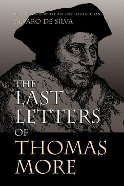 The Last Letters of Thomas More - More, Thomas Moore, Thomas