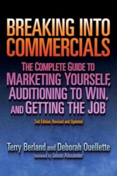 Breaking into Commercials - Berland, Terry Ouellette, Deborah