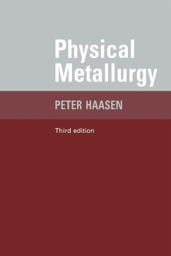 Physical Metallurgy - Haasen, Paul Haasen, Peter Mordike, B. L.