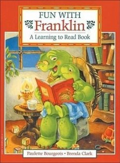 Fun with Franklin: A Learning to Read Book - Bourgeois, Paulette