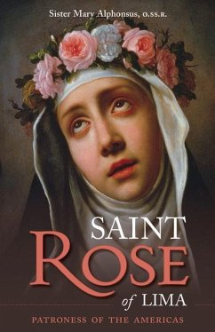 St. Rose of Lima - Alphonsus, Mary Alphonsus, Sister Mary O, Mary Alphonsus